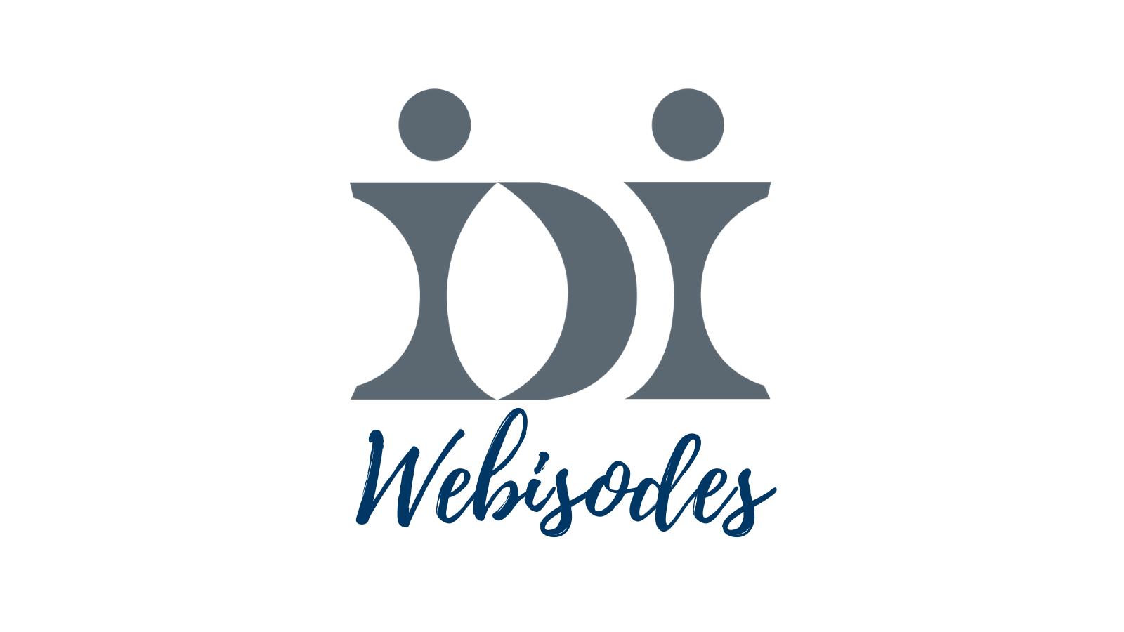IDI Webisode